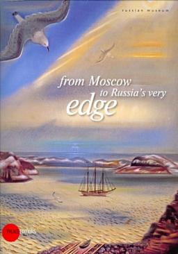 From Moscow to Russia's Very Edge