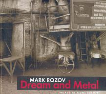 Mark Rozov. Dream and Metal