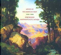 Artists of the American West. 1830-1940